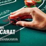 Bermain Baccarat Online Pada Situs Judi Online Terpercaya